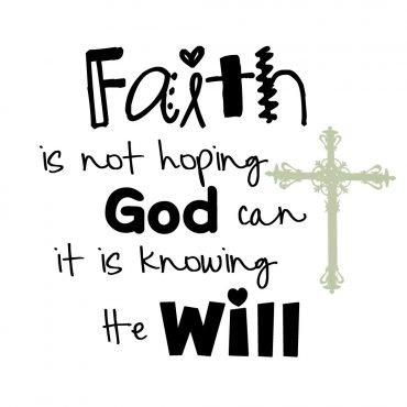"""Faith : """"The just shall live by faith,"""""""